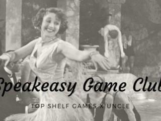 Speakeasy Game Club